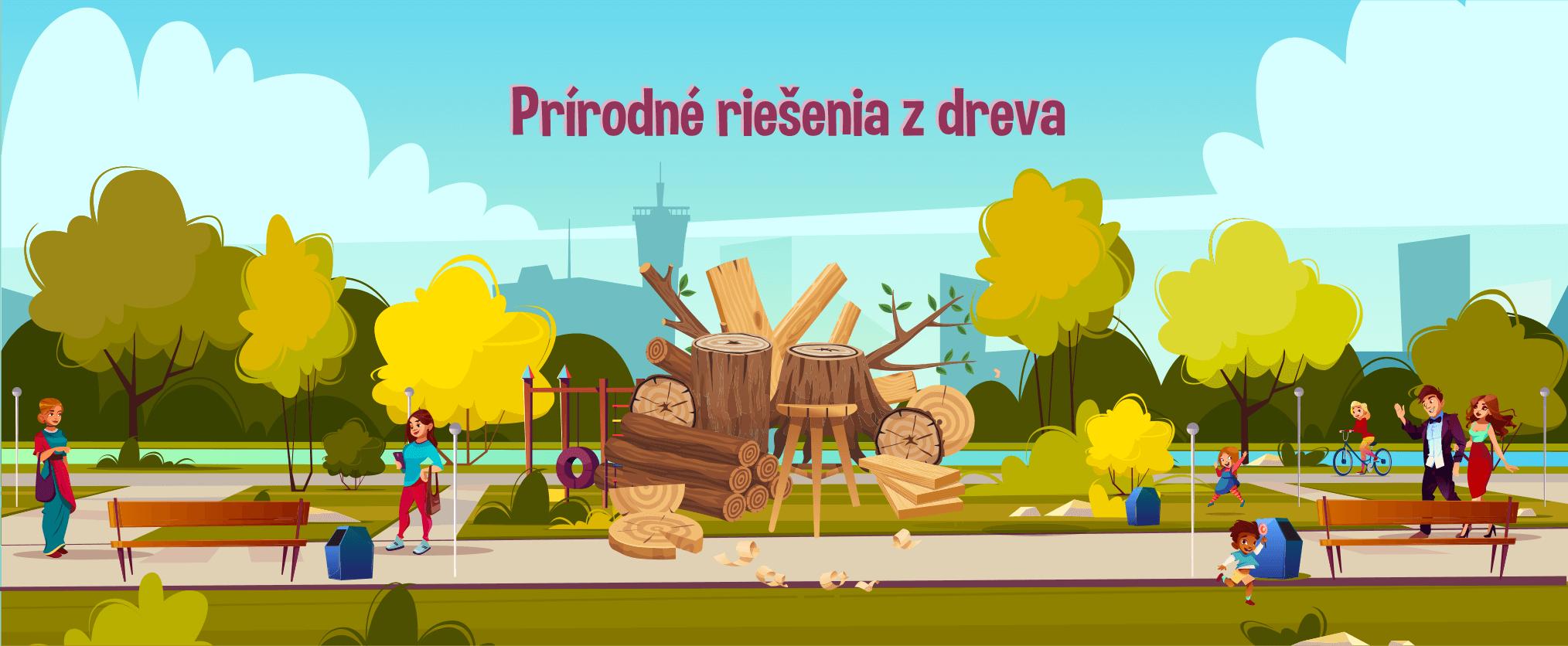 Prírodné riešenia z dreva